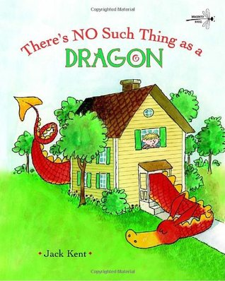 There's No Such Thing as a Dragon by Jack Kent