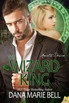 The Wizard King (Heart's Desire, #3)