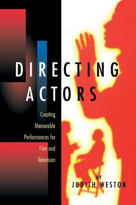 Directing Actors by Judith Weston