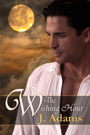 The Wishing Hour by Jewel    Adams