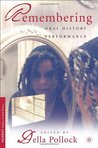 Remembering: Oral History Performance (Palgrave Studies in Oral History)