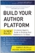 Build Your Author Platform by Carole Jelen