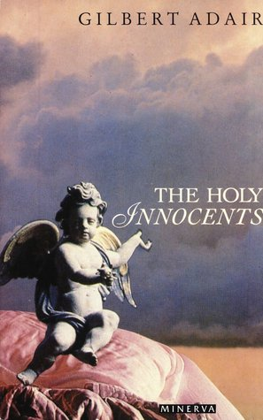 The Holy Innocents by Gilbert Adair
