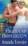 The Wrong Highland Bridegroom (Campbell Sisters, #2)