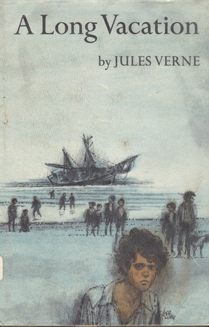 A Long Vacation by Jules Verne
