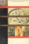 FIELD GUIDE TO MYSTERIOUS PLACES (UPDATED 2012/COLOR) OF EASTERN NORTH AMERICA (MYSTERIOUS PLACES: A 3-BOOK- SERIES VOL 1)