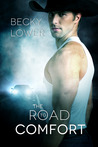 The Road To Comfort by Becky Lower