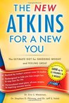 The New Atkins for a New You: The Ultimate Diet for Shedding Weight and Feeling Great