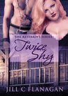 Twice Shy (Restraint, #1)