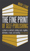 The Fine Print of Self-Publishing, Fifth Edition: A Primer on Contracts, Printing Costs, Royalties, Distribution, E-Books, and Marketing