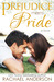 Prejudice Meets Pride (Meet Your Match, #1)