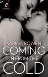 Coming in from the Cold by Sarina Bowen
