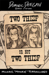 Two Thief or Not Two Thief  (Dominic Deegan #6)