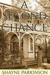A Second Chance by Shayne Parkinson