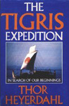 The Tigris Expedition: In Search of Our Beginnings.