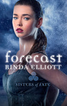 Forecast (Sisters of Fate, #2)