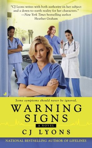 Warning Signs by C.J. Lyons