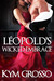 Léopold's Wicked Embrace (Immortals of New Orleans, #5)