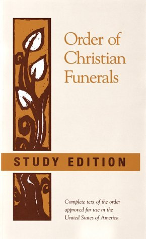Order of Christian Funerals by International Commission on...
