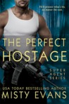 The Perfect Hostage (Super Agent, #4.5)