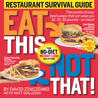 Eat This, Not That! by David Zinczenko