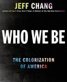 Who We Be: The Co...
