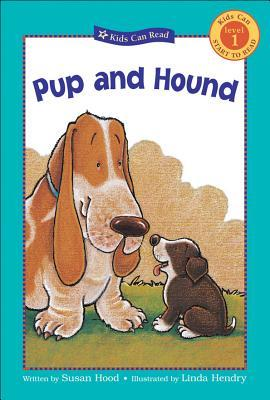 Pup and Hound by Susan Hood