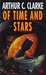 Of Time And Stars by Arthur C. Clarke