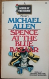 Spence at the Blue Bazaar (Detective Chief Superintendent Ben Spence #2)