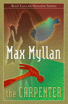 The Carpenter by Max Myllan