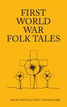 First World War Folk Tales by Helen Watts