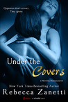 Under the Covers by Rebecca Zanetti