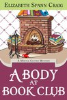 A Body at Book Club (Myrtle Clover Cozy Mysteries #6)