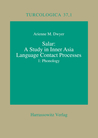 Salar: A Study In Inner Asian Language Contact Processes, Part I: Phonology