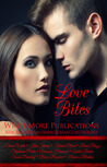 Love Bites:Write More Publications New Adult Paranormal Romance Anthology