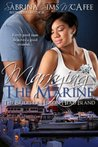 Marrying the Marine (The Brides of Hilton Head Island #1)