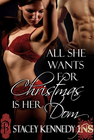 All She Wants for Christmas is Her Dom (1Night Stand, #60)