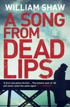 A Song From Dead Lips (Breen and Tozer, #1)