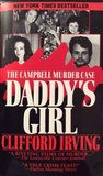 DADDY'S GIRL: The Campbell Murder Case: A True Legal Thriller of Texas Justice