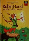 Robin Hood and the Golden Arrow (Disney's Wonderful World of Reading)