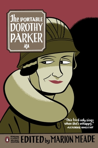 The Portable Dorothy Parker by Dorothy Parker