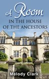 A Room in the House of the Ancestors