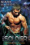 The Soldier (Border Worlds Saga, #2)