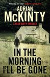 In the Morning I'll be Gone: Sean Duffy 3