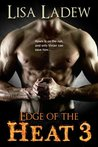 Edge of the Heat 3 (Westwood Harbor Corruption, #3)