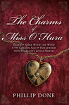 The Charms of Miss O'Hara: Tales of Gone With the Wind & the Golden Age of Hollywood from Scarlett's Little Sister