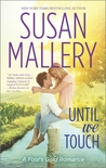 Until We Touch by Susan Mallery