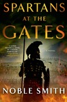 Spartans at the Gates (The Warrior Trilogy, #2)