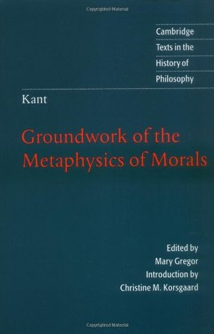 the groundwork of the metaphysic of morals The foundations of the metaphysics of morals or groundwork of the metaphysics of morals (german: grundlegung zur metaphysik der sitten, 1785), immanuel kant's first contribution to moral philosophy, argues for an a priori basis for morality.