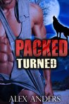 Turned (Packed, #1)